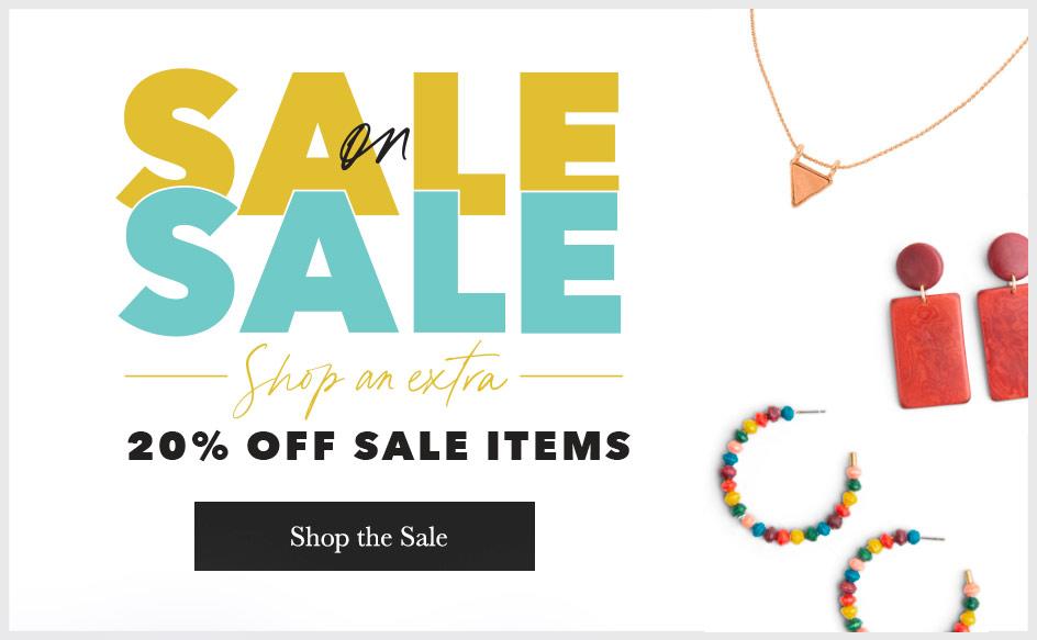 Sale on Sale! Shop 20% off Sale Items