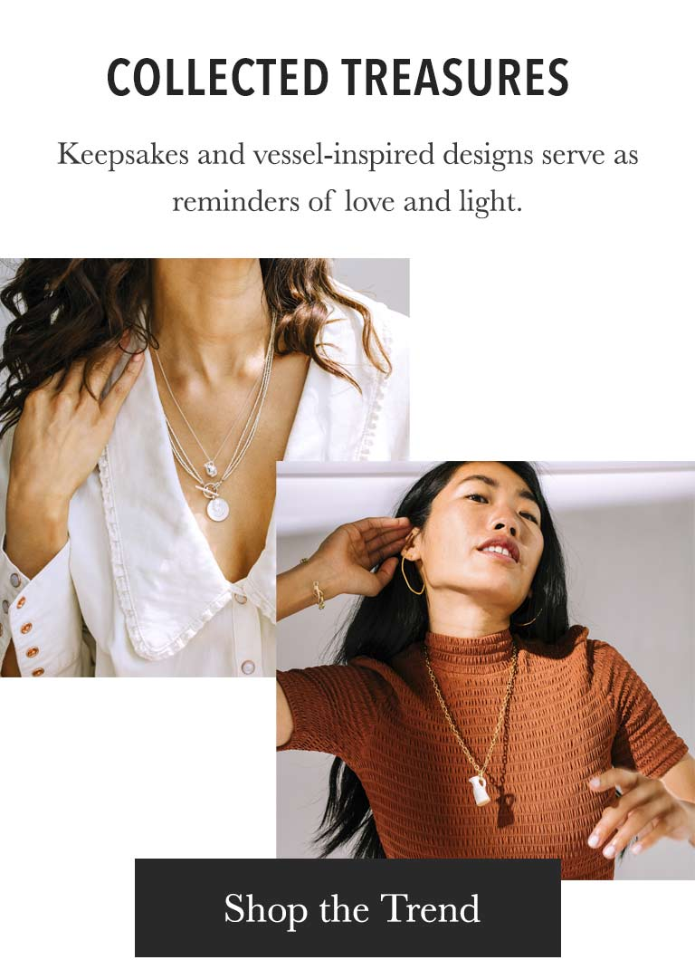 Collected treasures. Keepsakes and vessel-inspired designs serve as reminders of love and light.